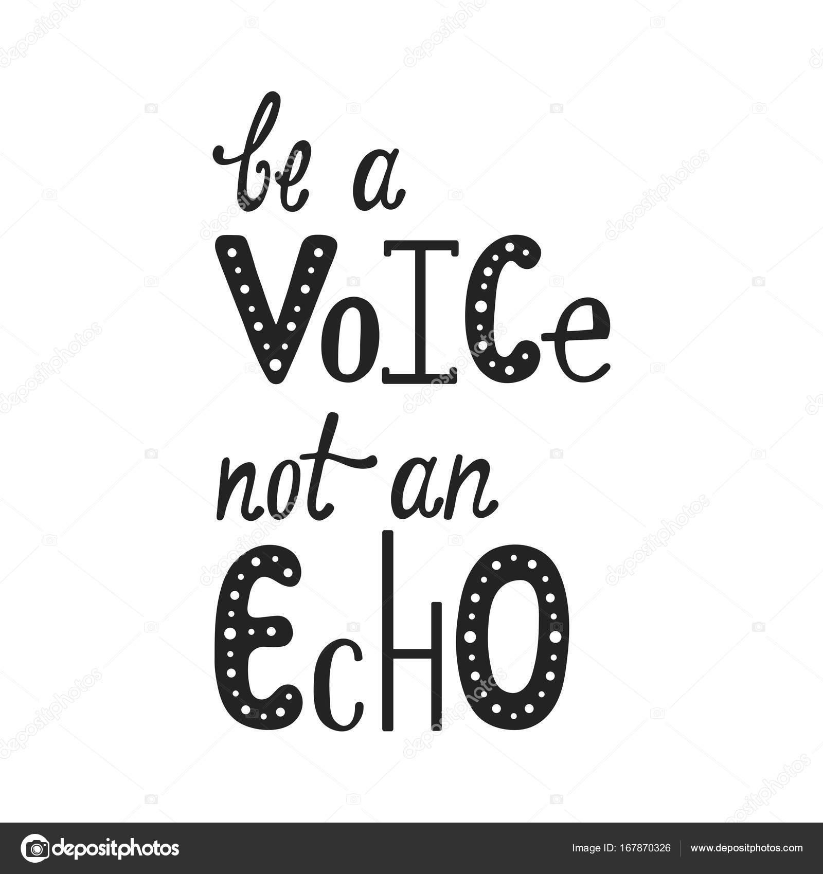 Manuscrita Citação De Tipografia Ser Uma Voz Não Um Eco Vetores