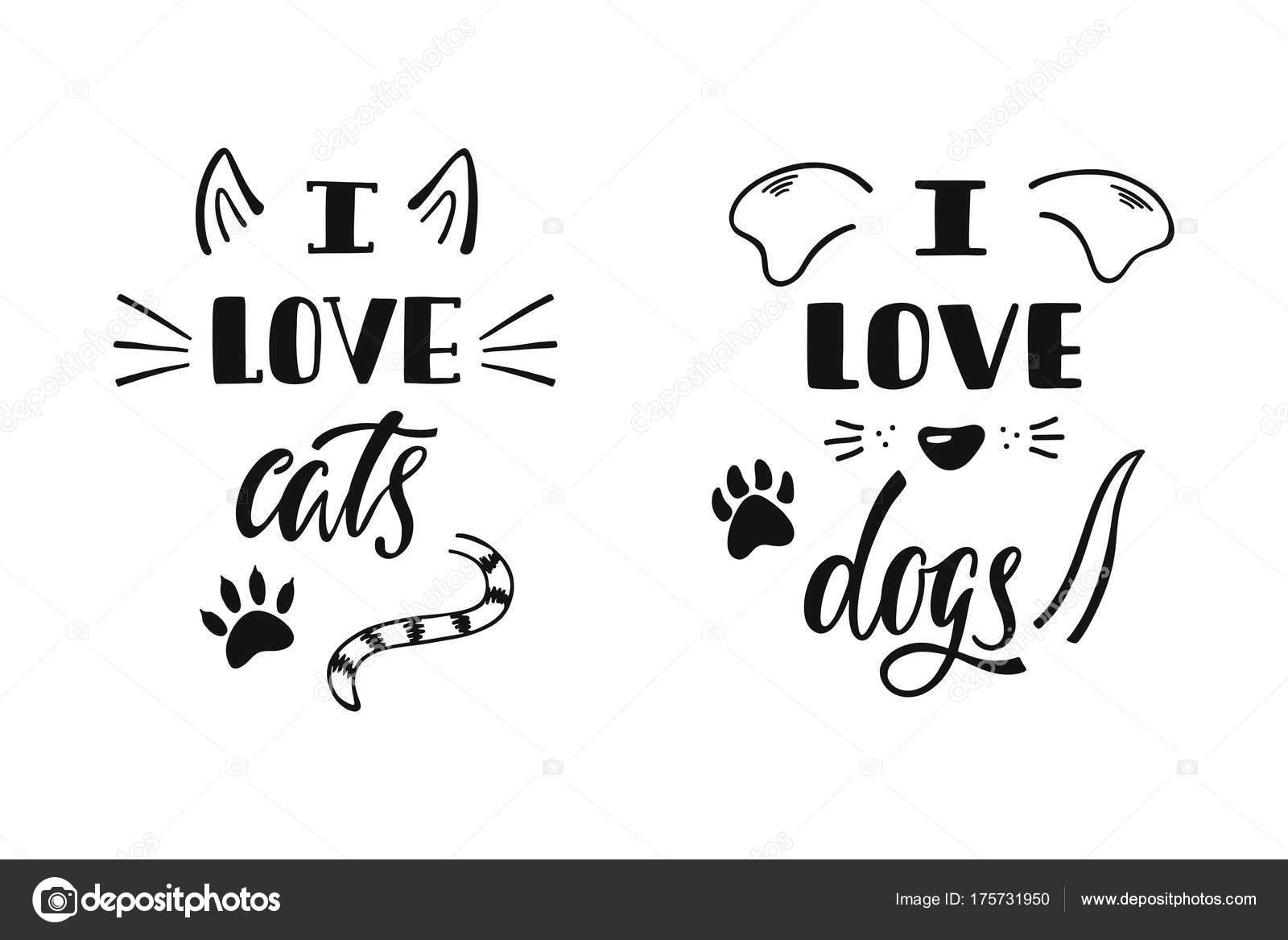 Io Amo I Gatti Io Amo I Cani Scritto A Mano Citazione Ispiratrice