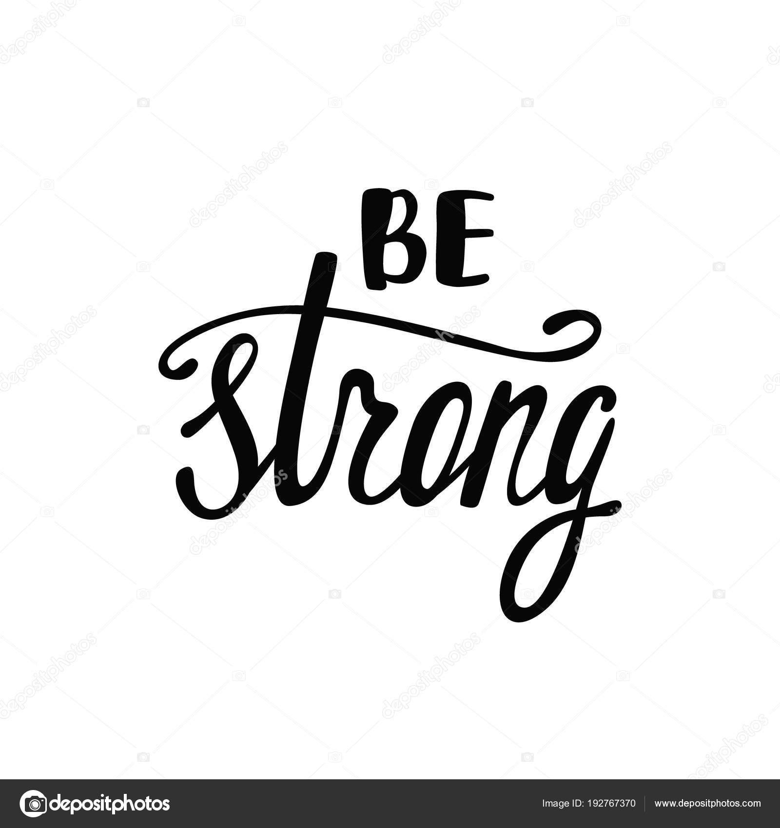 Be strong. Inspirational quote — Stock Vector © maroshka ...