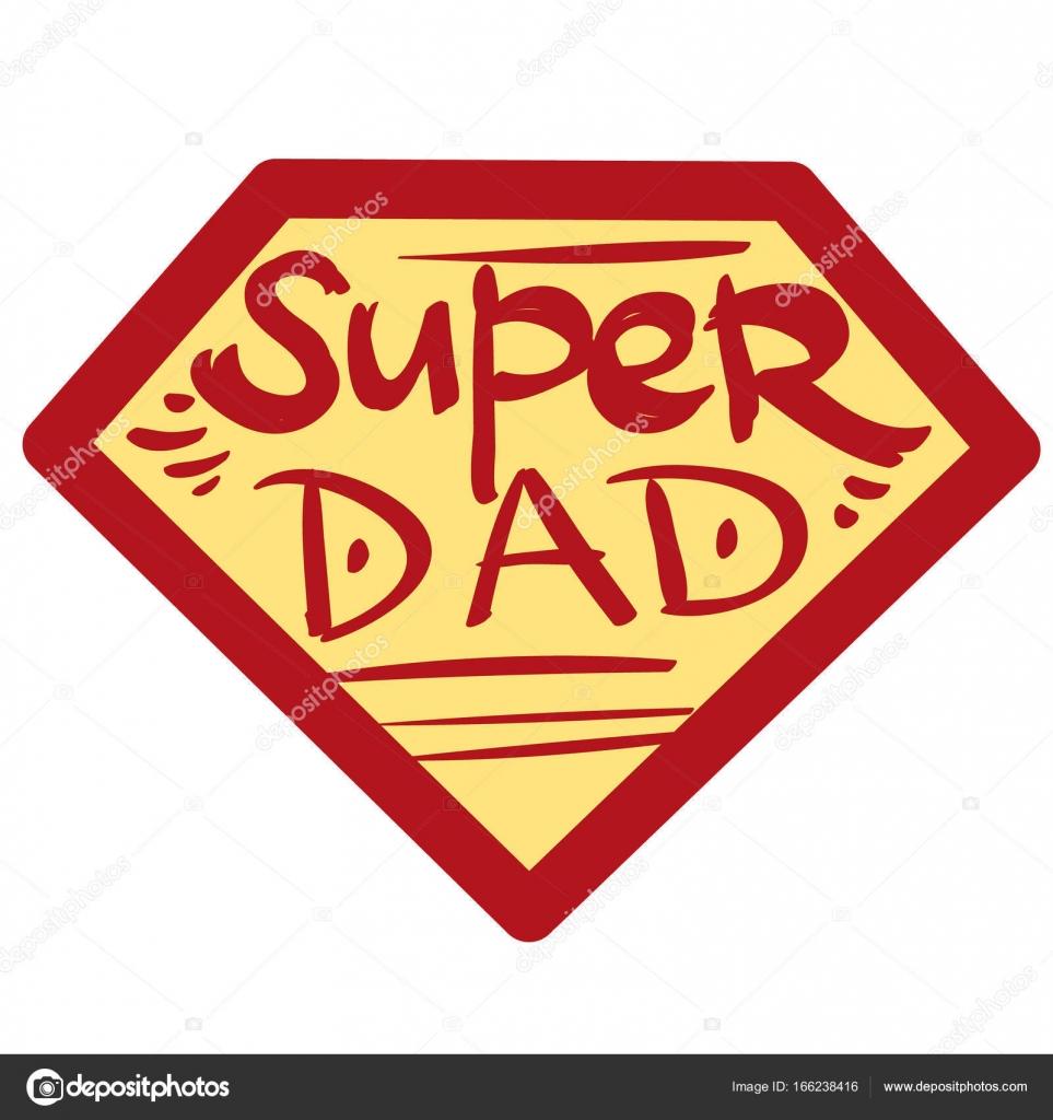 Abzeichen Sie mit der Aufschrift Super Dad — Stockvektor © filkusto ...