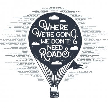 Hand drawn vintage label with hot air balloon vector illustration.