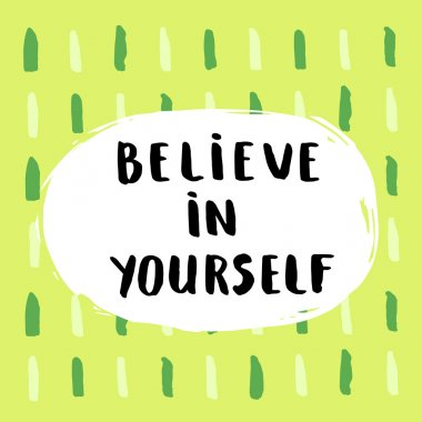 believe in yourself lettering poster