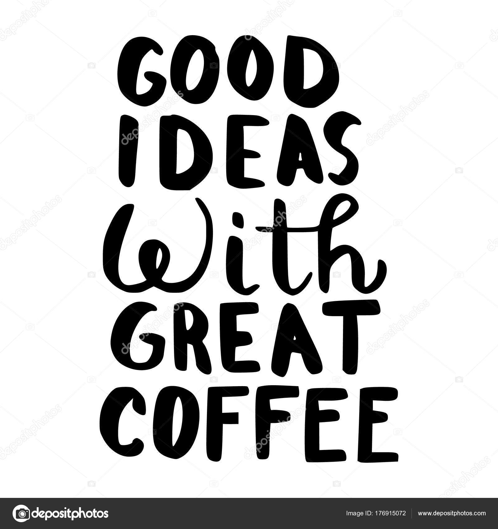 gute Ideen mit tollen Kaffee — Stockvektor © GennadiiKorchuganov ...
