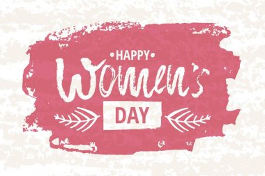 Happy International Women s Day on March 8th design background. Lettering design. March 8 greeting card. Background template for International Womens Day. Vector