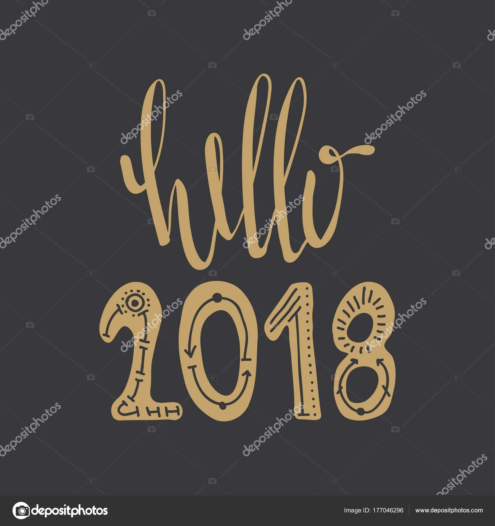 Superbe Hello 2018. Motivational Quotes. Sweet Cute Inspiration, Typography.  Calligraphy Photo Graphic Design Element. A Handwritten Sign. Illustration  U2014 Vector By ...