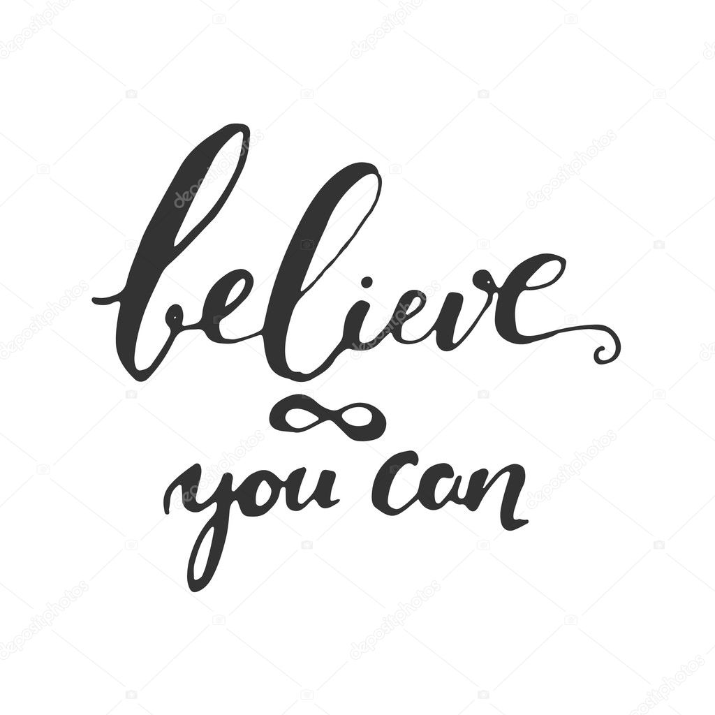 Believe In Yourself. Inspirational And Motivation Quote For Fitness, Gym.  Modern Calligraphic Style. Hand Lettering And Custom Typography For  T Shirts, ...