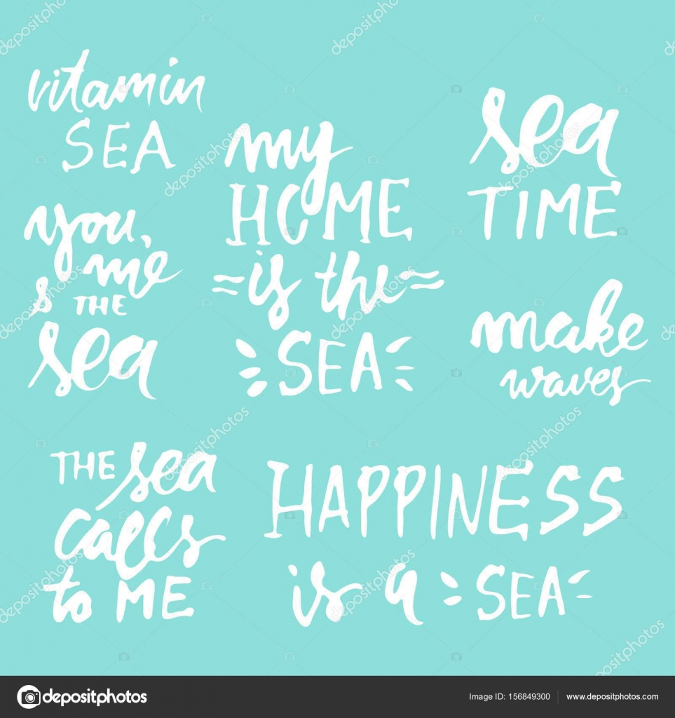 Sea Quotes Hand Lettering Illustration For Your Design My