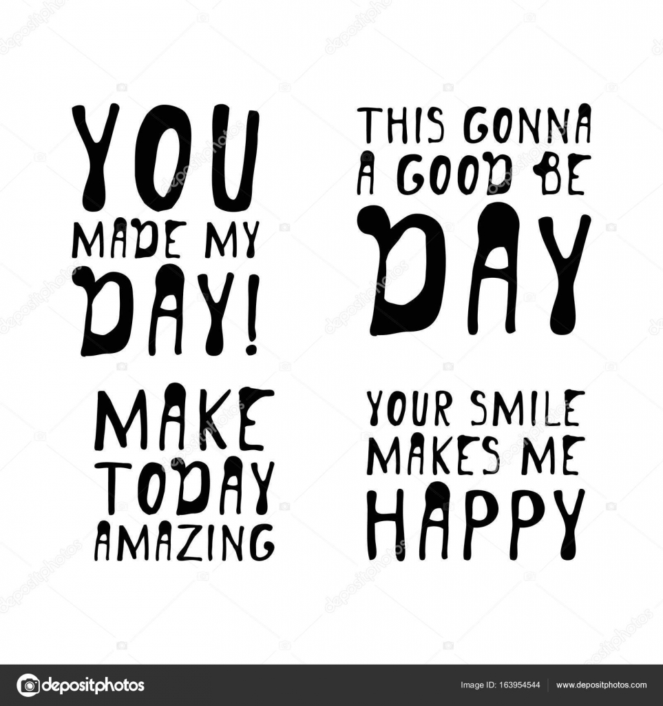 You Make My Day Creative Quotes Hand Lettering And Custom