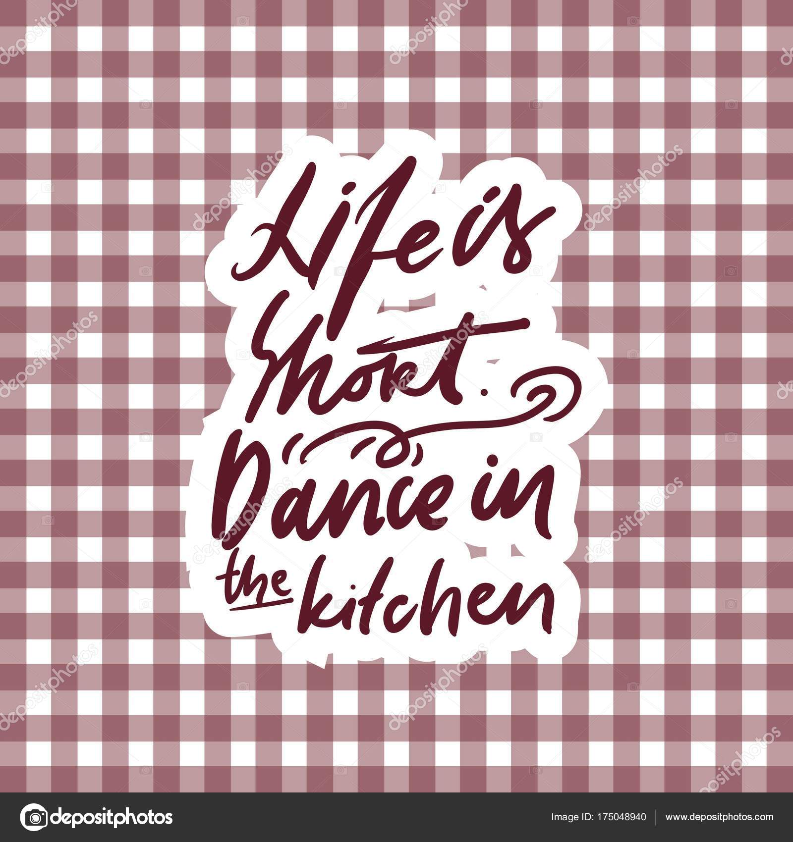 Das Leben ist kurz. Tanzen Sie in der Küche. Hand-Schriftzug Zitat ...