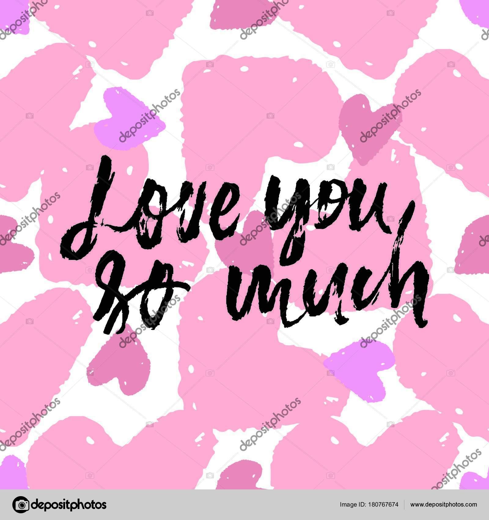 Love U So Much Hand Belettering Grunge Illustratie Voor Uw Ontwerp