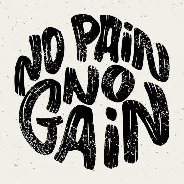 no pain no gain. Lettering phrase on white background.