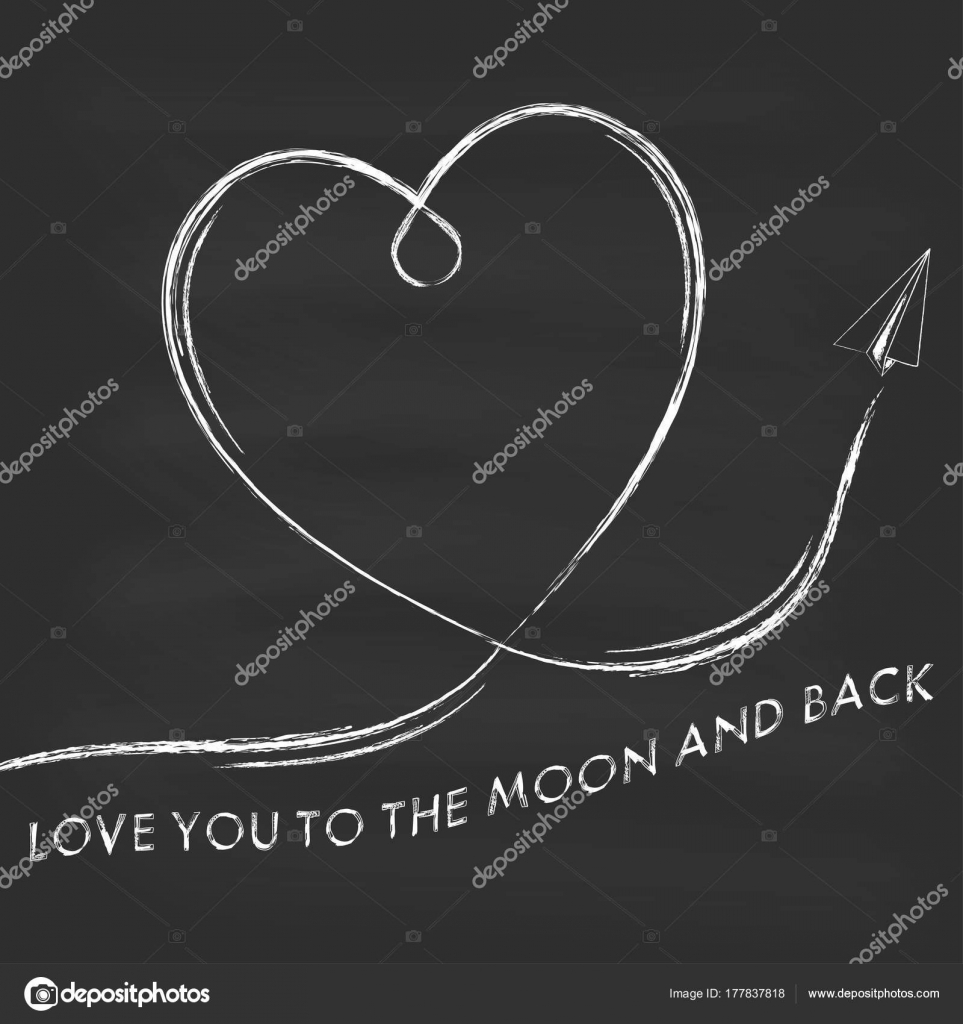 Love You To The Moon And Back Chalk Lettering Text Sign On Chalkboard Background Valentines Day Greeting Card Template Vector Illustration