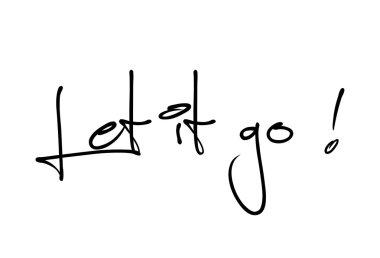 Let it go motivational quote