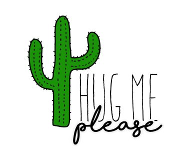 Cactus print with hug me text