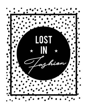 Lost in fashion quote lettering