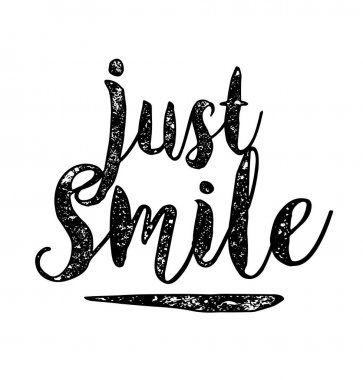 motivational quote lettering Just smile