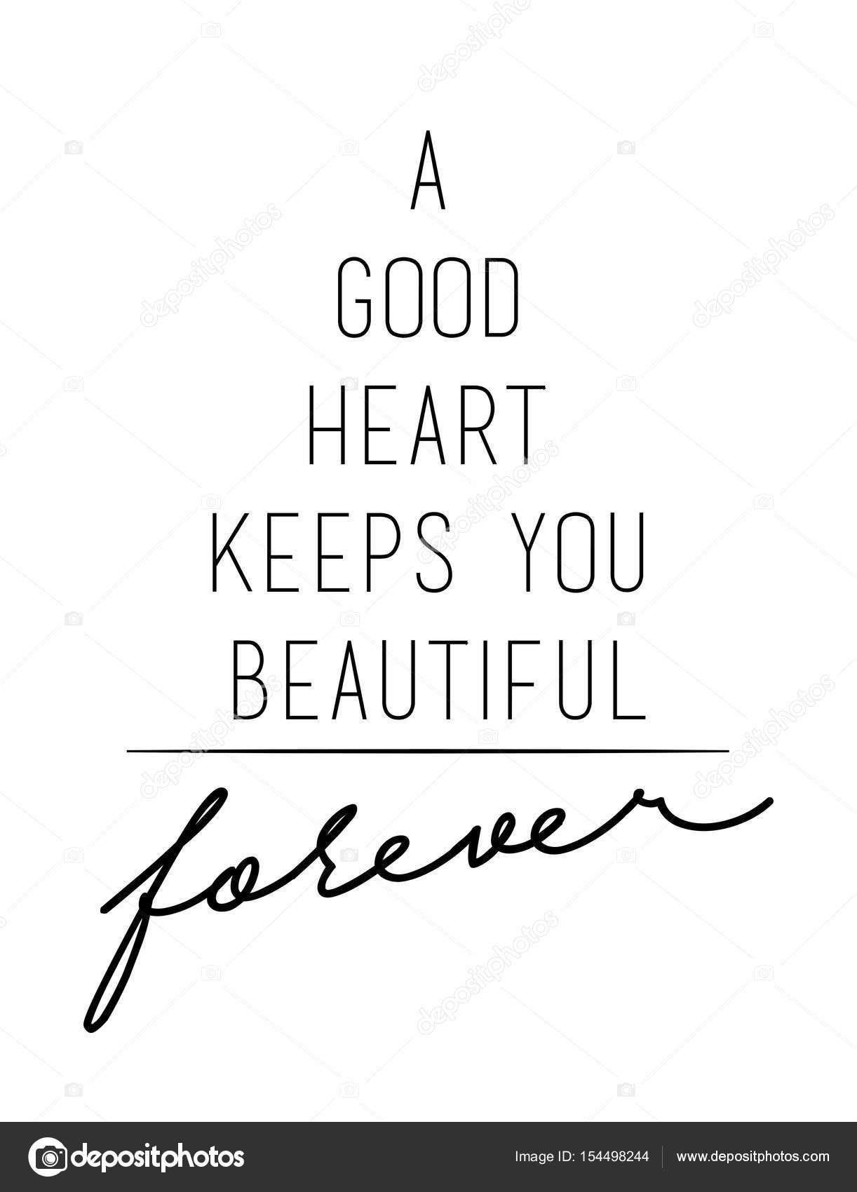 A Good Heart Keeps You Beautiful Stock Vector Workingpens 154498244
