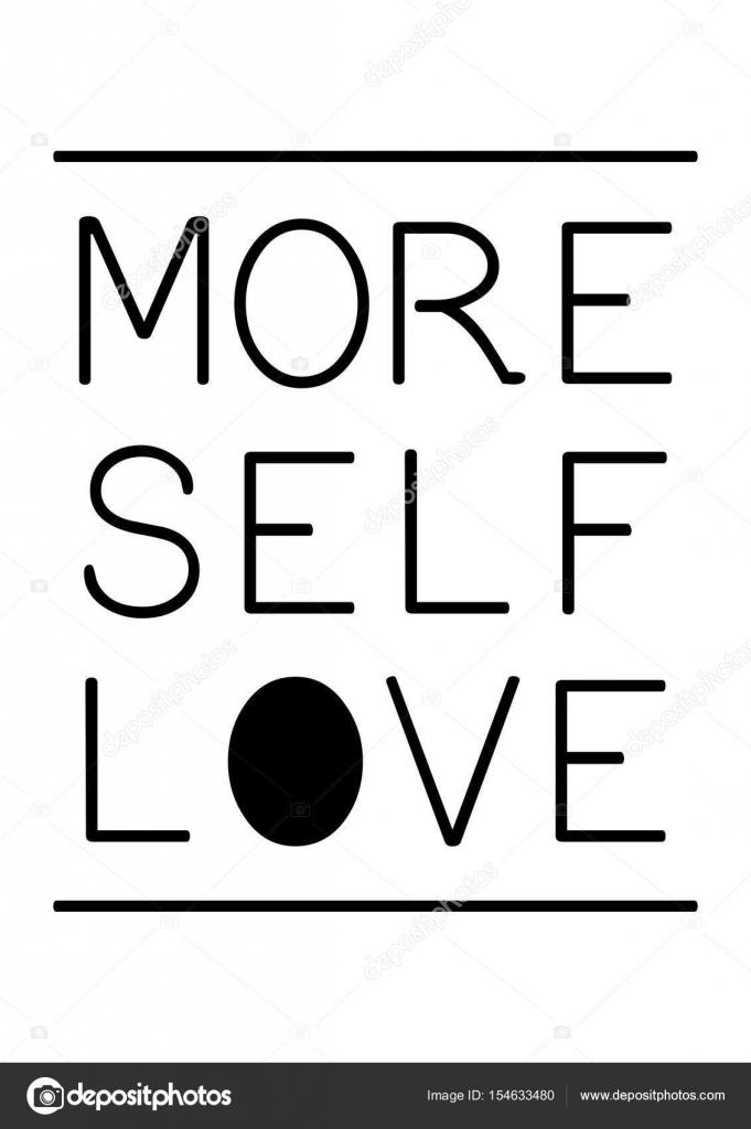 Image of: Words More Self Love Quote Stock Vector Depositphotos More Self Love Quote Stock Vector Workingpens 154633480