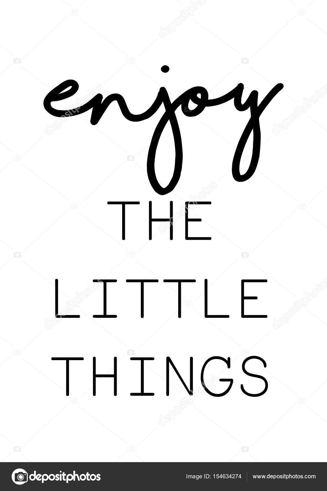 Enjoy The Little Things Quote U2014 Stock Vector