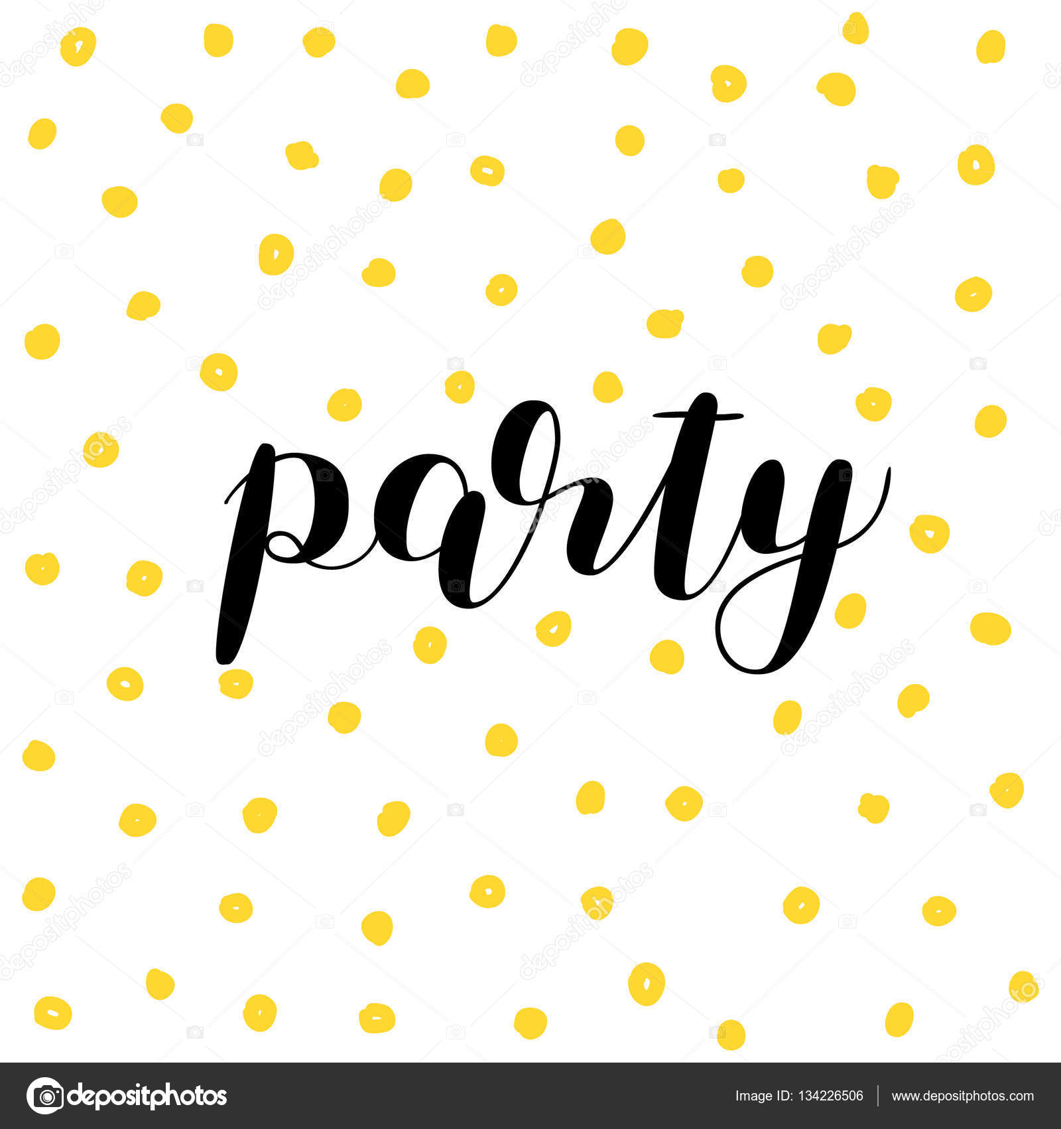 Partei. Pinsel-Schriftzug — Stockvektor © Siberica #134226506