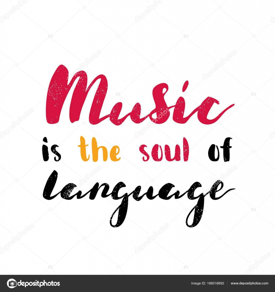 Music Is The Soul Of Language Stock Vector Wewhitelist 166016692
