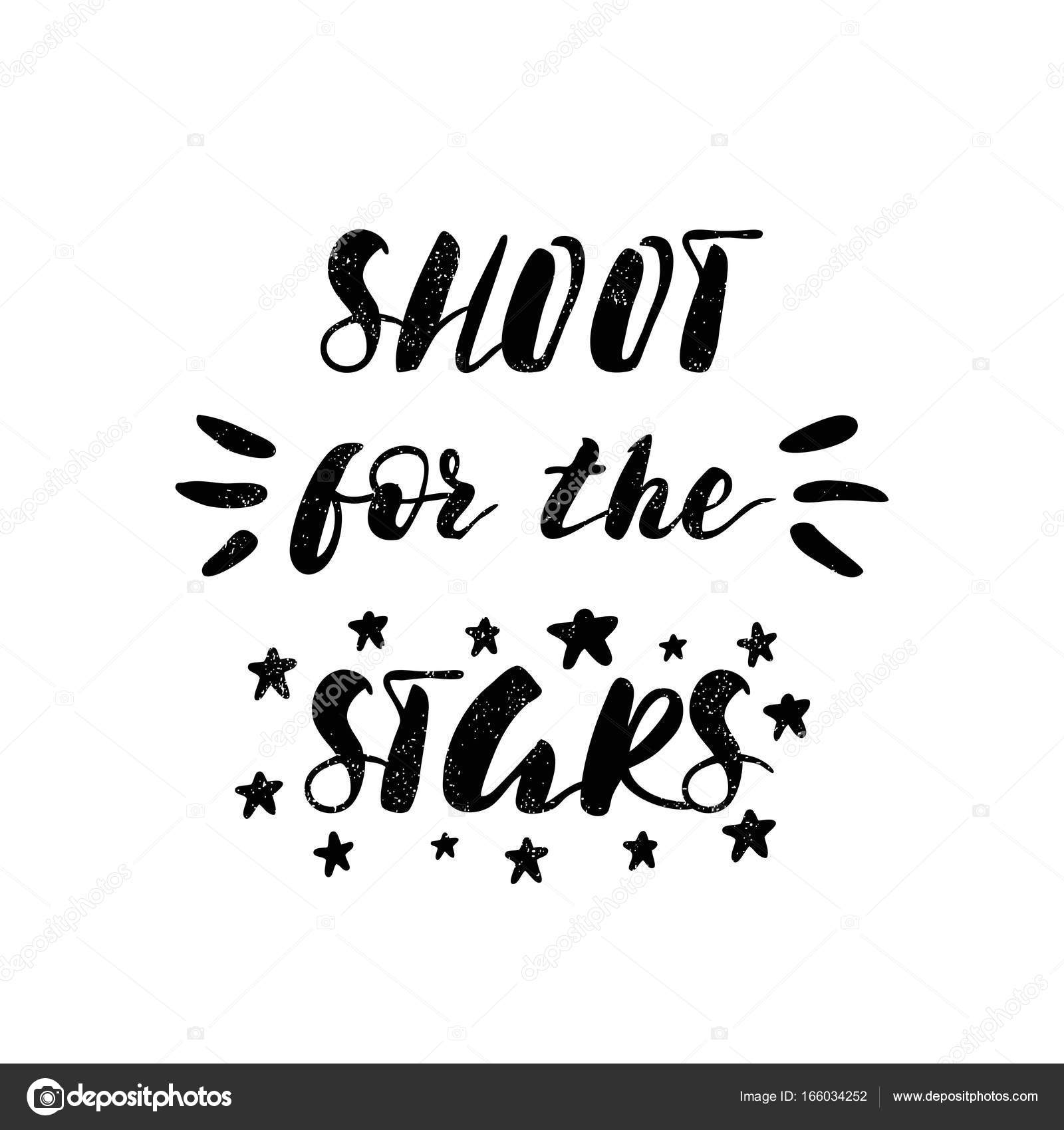Shoot For The Stars Lettering Stock Vector Wewhitelist 166034252