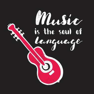 Music is the soul of language