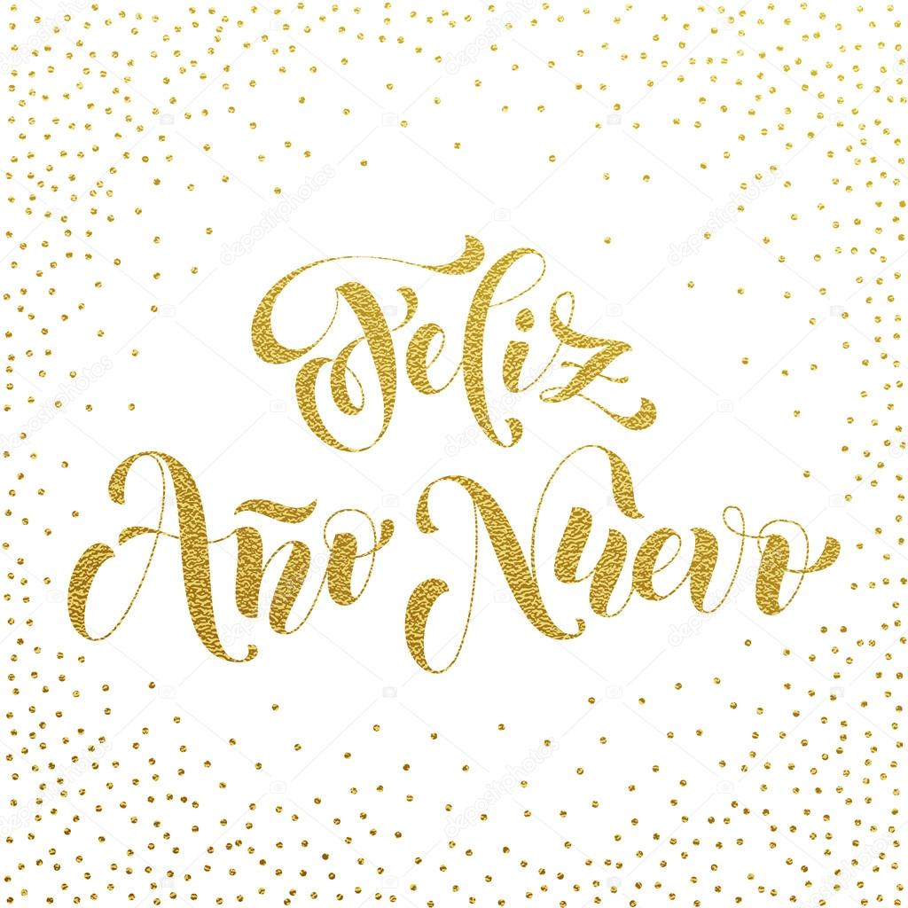 Feliz ano nuevo gold glitter spanish happy new year stock vector feliz ano nuevo gold glitter modern lettering for spanish happy new year greeting holiday card vector hand drawn festive text for banner poster kristyandbryce Images