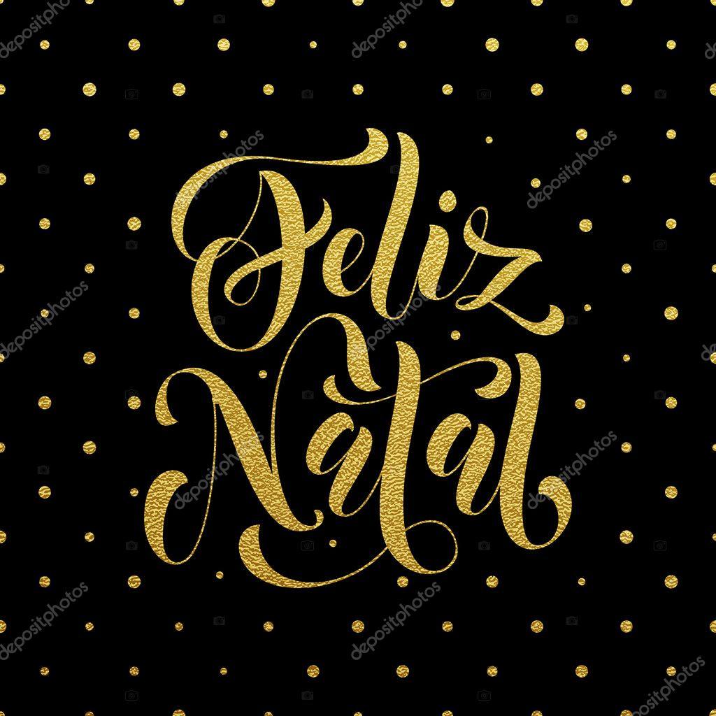 Feliz Navidad En Portugues Brasil.Saludo De Feliz Natal Glitter Oro Navidad Portuguesa