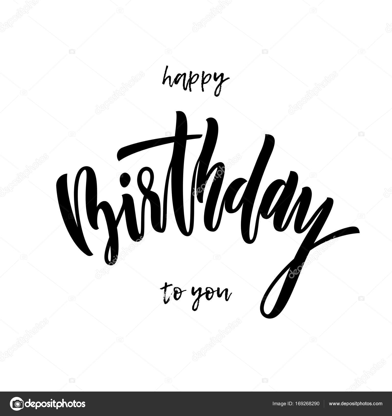 Happy birthday to you greeting card calligraphy hand drawn vector happy birthday to you greeting card calligraphy hand drawn vector font lettering stock vector kristyandbryce Choice Image