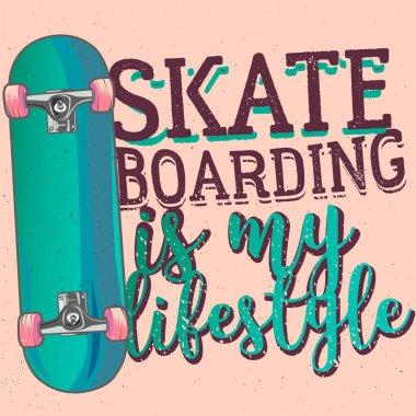 Skateboarding is my liferstyle