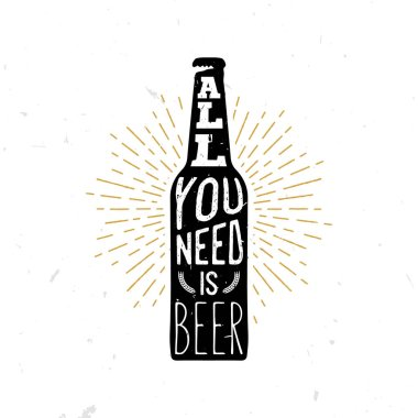 All you need is bear - beer themed quote