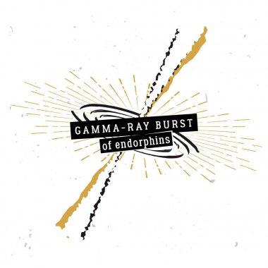 Gamma-ray burst of endorphins - original metaphorical quote
