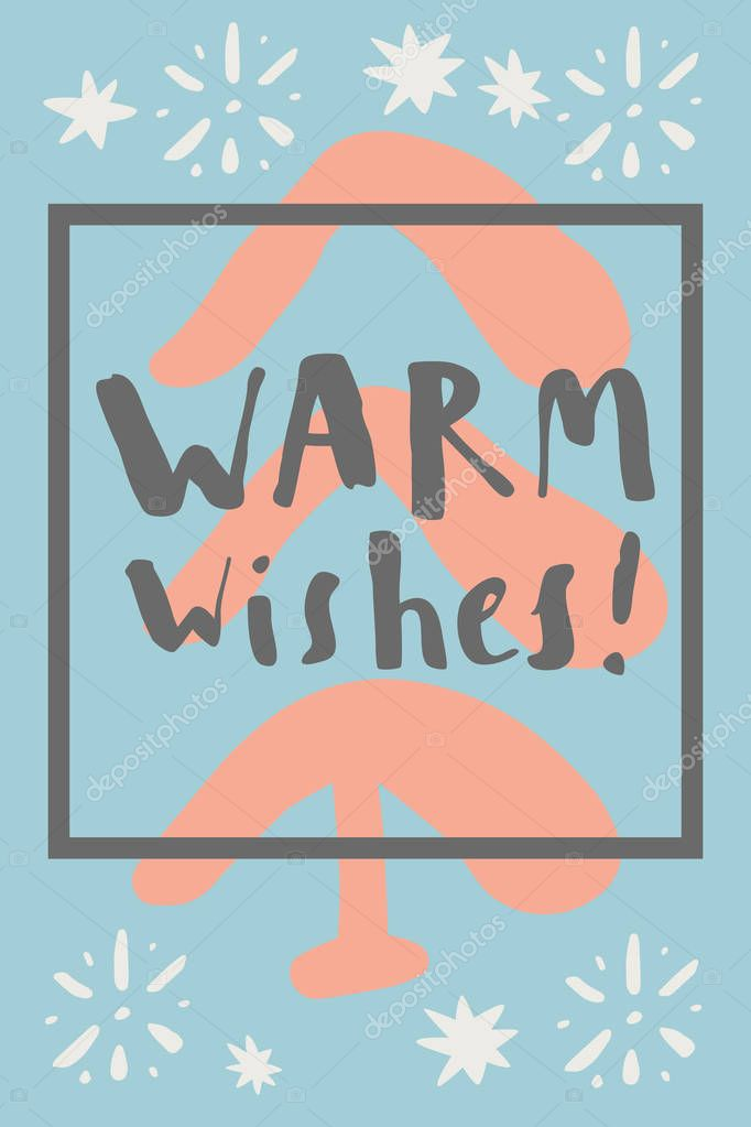 greeting card with inscription Warm wishes