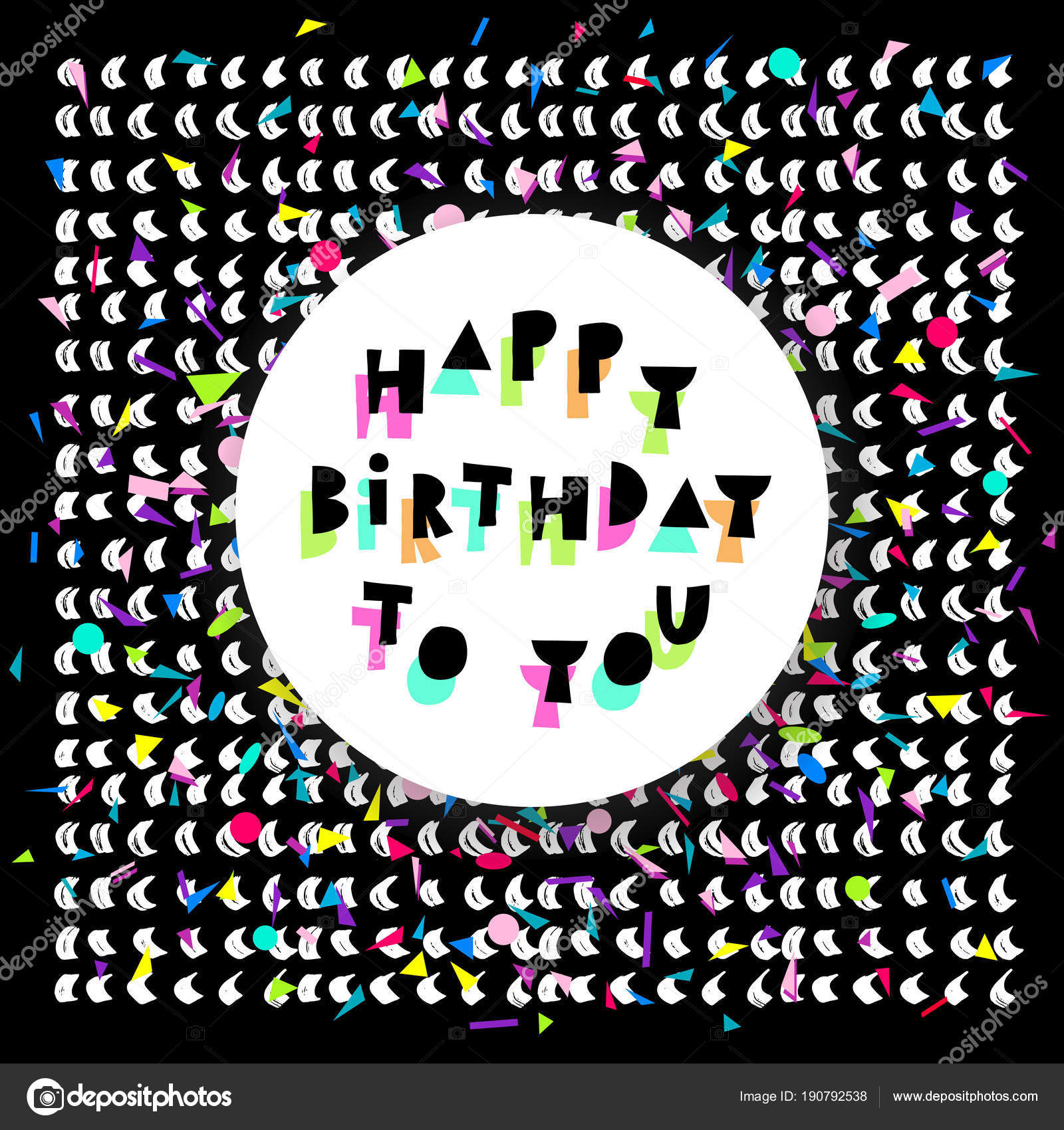 Happy Birthday card with colorful confetti and white circle on black background