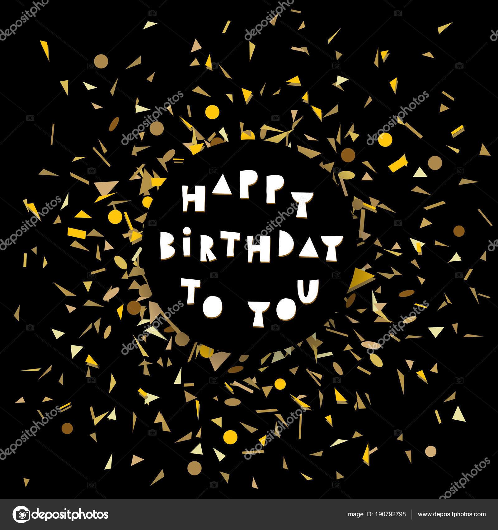 Dark Greeting Happy Birthday Card Golden Confetti Black Background