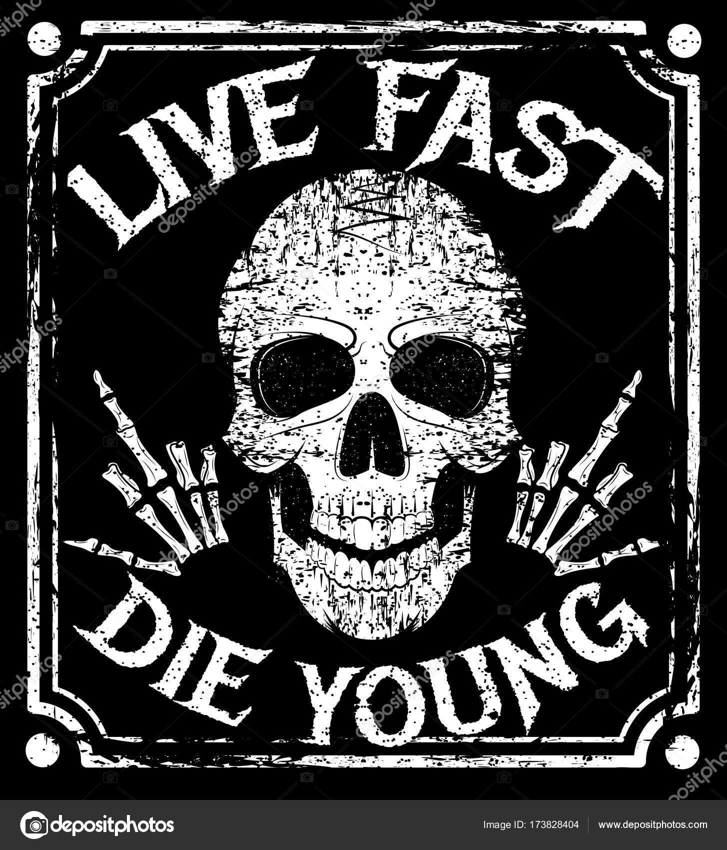 Well-known Live fast die young vector grunge design with human skull — Stock  UG88