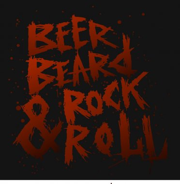 Vintage poster Beer,beard and rock roll - unique hand drawn lettering.
