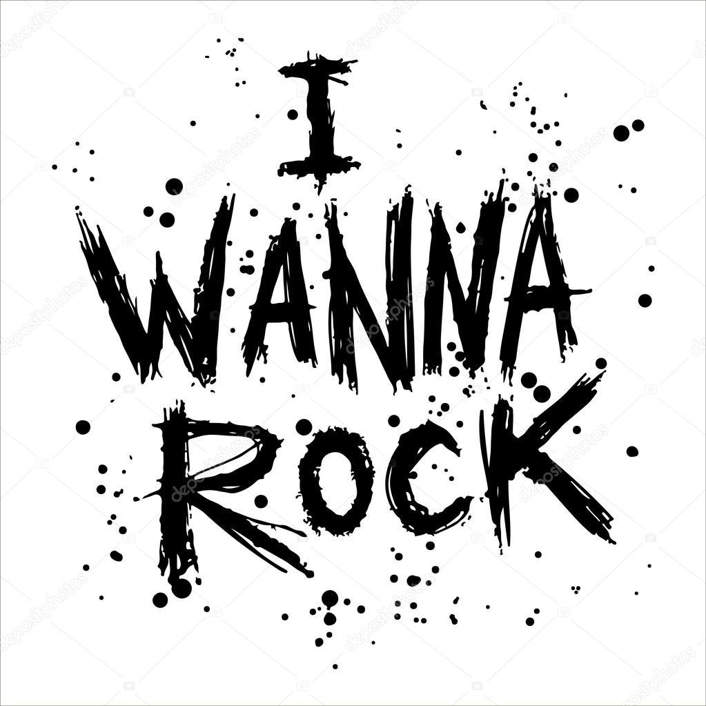 I want rock