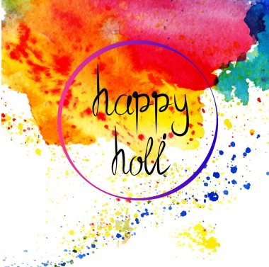 Holi,watercolor,handmade,Holi festival background,beautiful card,Traditional indian holiday, vector,different colored spots