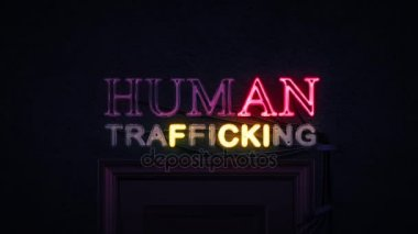 Human Trafficking Neon Sign Turning on and Off