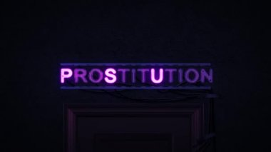 Prostitution Neon Sign Turning on and Off
