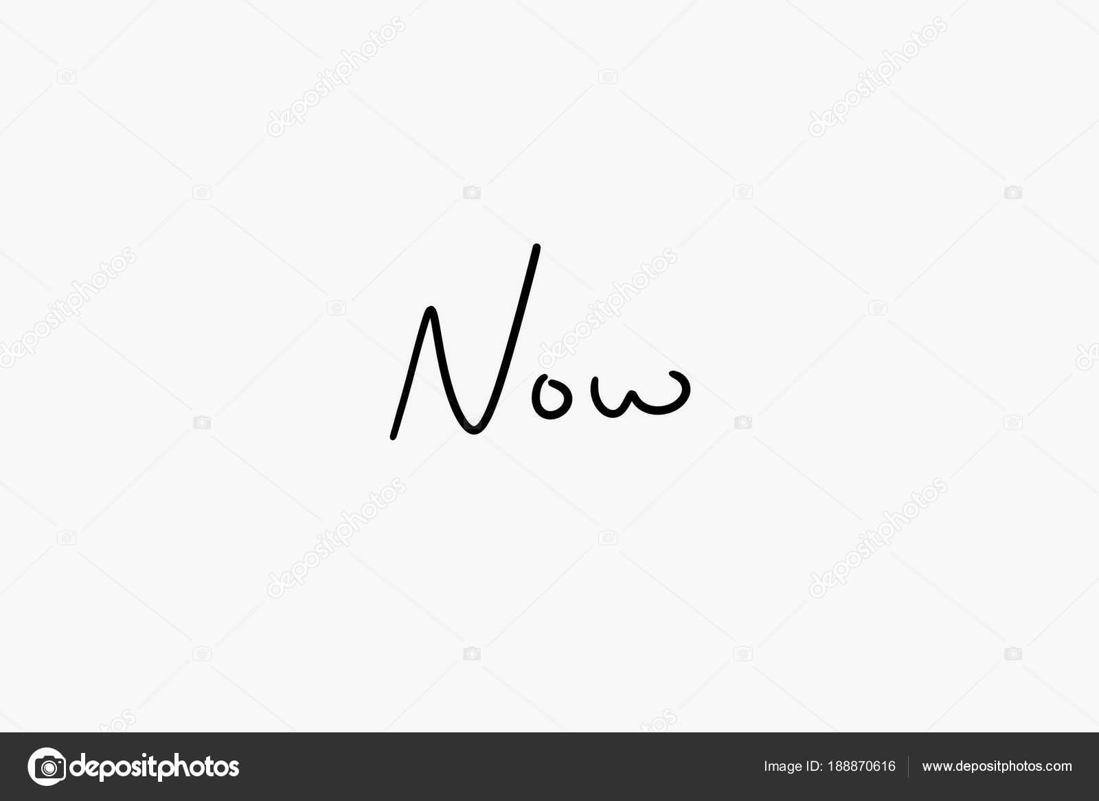 Le mot maintenant en noir cursive écriture sur fond blanc blanc — Image de  trjiii 42553ffe411d