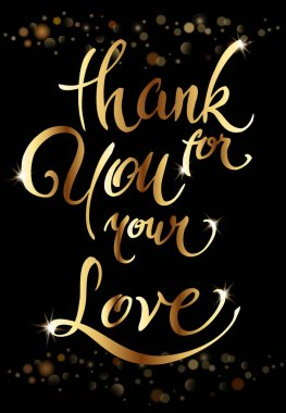 Thank you for your love lettering calligraphy