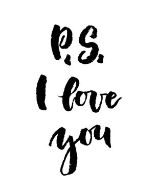 P S I love you greeting card with calligraphy.