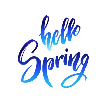Hello spring quote.