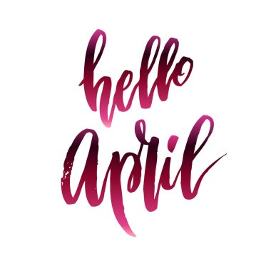 Hello april quote.