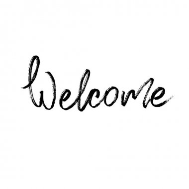 Welcome. Modern brush calligraphy.