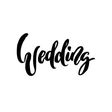 Wedding calligraphy lettering on white isolated.