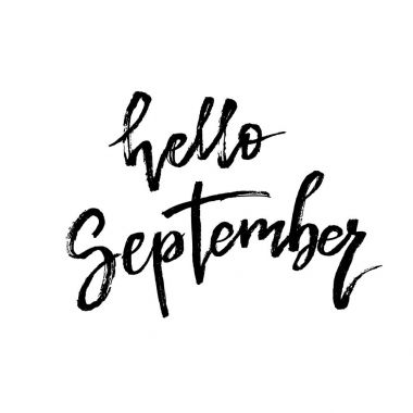 Hello September. Autumn brush lettering.